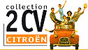 collection Cotroen 2 CV DINTOYS
